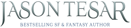 The official website of bestselling fantasy & sci-fi author Jason Tesar
